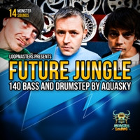 Aquasky Future Jungle & Drumstep