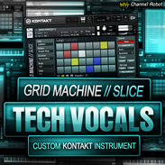 Channel Robot Grid Machine Slice Tech Vocals