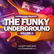 Loopmasters Funky Underground Vol 2