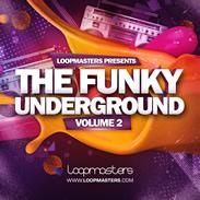 Loopmasters Funky Underground Vol 2