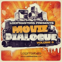 Loopmasters Movie Dialogue Vol 5