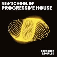 Pressure Samples New School of Progressive House