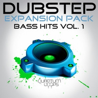 Quantum Loops Dubstep Bass Hits Vol 1