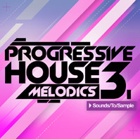 Sounds To Sample Progressive House Melodics 3