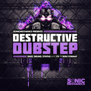 Sonic Mechanics Destructive Dubstep