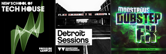 Pressure Samples New School of Tech House - Waveform Recordings Detroit Sessions - Sounds To Sample Monstrous Dubstep FX