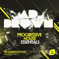 Ad Brown Progressive House Essentials