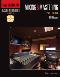 Hal Leonard Mixing &amp; Mastering 2nd Edition