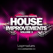 Loopmasters House Improvements Vol 3