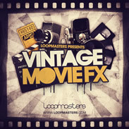 Loopmasters Vintage Movie FX