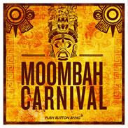 Push Button Bang Moombah Carnival