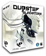 Prime Loops Dubstep Gladiator