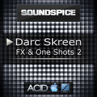 Soundspice Darc Skreen FX & One Shots 2