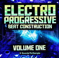 Sounds To Sample Electro Progressive Beat Construction Vol 1