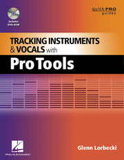 Hal Leonard Tracking Instruments & Vocals with Pro Tools