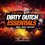 Loopmasters Dirty Dutch Eesentials