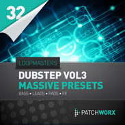 Patchworx Dubstep Vol. 3 Massive Presets