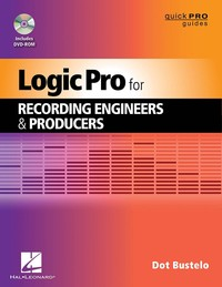 Hal Leonard Logic Pro for Recording Engineers & Producers