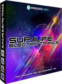 Producer Loops Supalife Electro Trance Vol 1