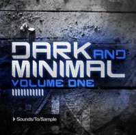 Sounds To Sample Dark and Minimal Volume One