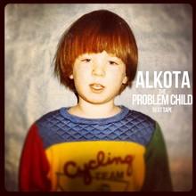 Alkota Problem Child
