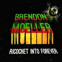 Brendon Moeller Ricochet Into Forever