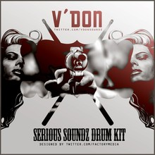 V Don Serious Soundz Drum Kit