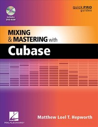 Hal Leonard Mixing & Mastering with Cubase