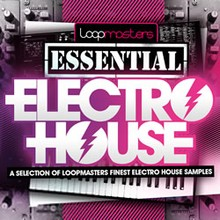 Loopmasters Essential Electro House