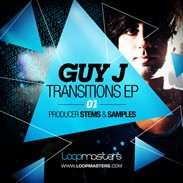 Loopmasters Guy J Transitions EP