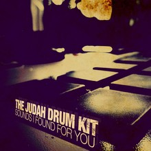 The Judah Drum Kit Sounds I Found For You