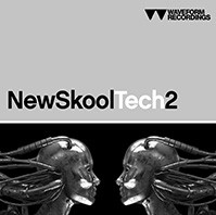 Waveform Recordings New Skool Tech 2