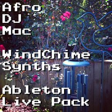 AfroDJMac WindChime Synths