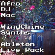 AfroDJMac WindChime Synths