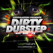 Loopmasters Dirty Dubstep