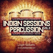 Loopmasters Indian Sessions Percussion Vol 3