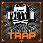 Rankin Audio The Sounds of Trap