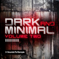Sounds To Sample Dark and Minimal Vol 2