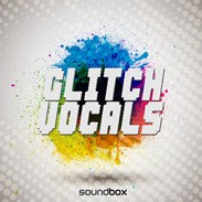 Soundbox Glitch Vocals