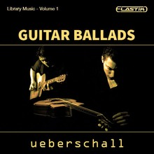 Ueberschall Guitar Ballads Library Music Vol 1
