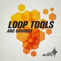 Wave Alchemy Loop Tools &amp; Grooves