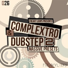 Freaky Loops Complextro &amp; Dubstep 2