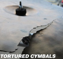 HISS and a ROAR Tortured Cymbals