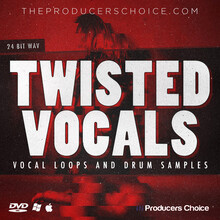 Producers Choice Twisted Vocals