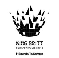 Sounds To Sample King Britt Fragments Vol 1