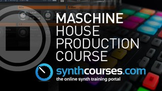 Synth Courses Maschine House Production Course