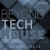 Ueberschall Beyond Tech House