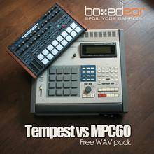 Boxed Ear Tempest vs MPC60