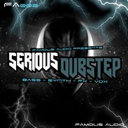 Famous Audio Serious Dubstep