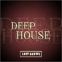 Loop Cartel Deep House